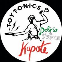Kapote - Delirio Italiano (Toy Tonics)