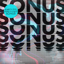 Karol Xvii & Mb Valence - Sonus (Get Physical Music)