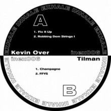 Kevin Over & Tilman - Split EP (Inhale Exhale)