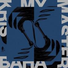 Kris Baha - My Master (Pinkman)