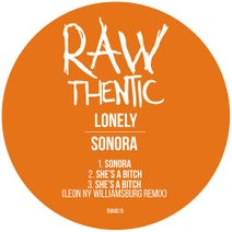 Lonely - Sonora (Rawthentic)