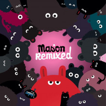 Mason - Mason Remixed (Animal Language)