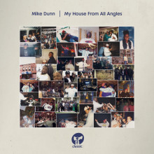Mike Dunn - My House From All Angles (Classic Music Company)