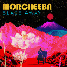 Morcheeba - Blaze Away: The Remixes (Fly Agaric)