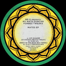 Mr. G, Duncan Forbes - Mates EP (Phoenix G)