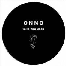 Onno - Take You Back (Kneaded Pains)