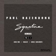 Paul Hazendonk – Signature Series – Remixes Part 1
