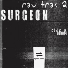 Surgeon - Raw Trax 2 (Dynamic Tension)