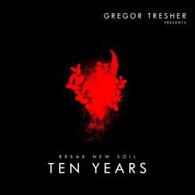VA - Gregor Tresher Pres  10 Years Break New Soil (Break New Soil)