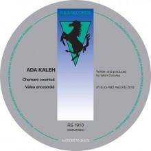 Ada Kaleh - Chemare cosmică / Valea ancestrală (R&S)