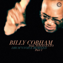 Billy Cobham - Drum'n Voice Remixed, Pt. 1 (Rebirth)