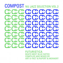 Compost Nu Jazz Selection Vol. 2 - Futuristica - Beats Meet Blue Notes (Compost)