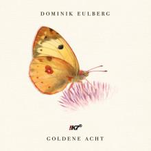 Dominik Eulberg - Goldene Acht (!K7)