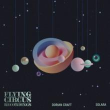 Dorian Craft - Solara (Flying Circus)