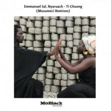 Emmanuel Jal & Nyaruach - Ti Chuong (Musumeci Remixes) (Moblack)