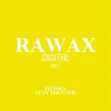 Floska - Stay Focused (Rawax)