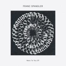 Franc Spangler - Next To You (Delusions Of Grandeur)