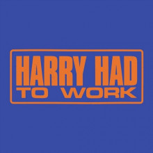 Jack Priest - Harry Had to Work (Wolf + Lamb)