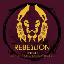 Joeski - Let The Drum Speak! feat Rachel (Rebellion)