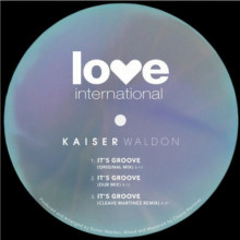 Kaiser Waldon - It's Groove (Love International)
