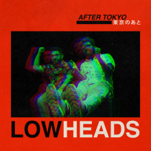 Lowheads - After Tokyo (Wolf + Lamb)