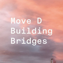 Move D - Building Bridges (Aus Music)