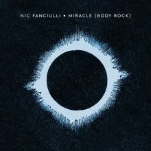 Nic Fanciulli - Miracle (Body Rock)