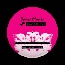 Nina Kraviz & Parris Mitchell - Feel My Butterfly (Snatch!)