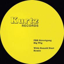 PBR Streetgang - Big Wig (KURTZ)