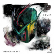Rowka - Deconstruct EP (User Experience)