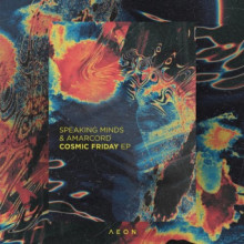 Speaking Minds & Amarcord - Cosmic Friday EP (Aeon)