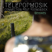 Telepopmusik - Connection feat. Young & Sick (Remixes) (Budde Music France)
