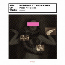 Theus Mago & Moderna - Pesos Not Beso (Side UP Works)