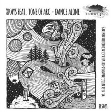 Tone Of Arc, 8Kays - Dance Alone (Eleatics)