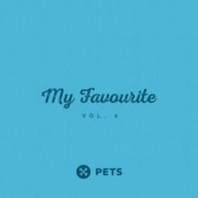 VA - My Favourite PETS vol. 6 (Pets Recordings)