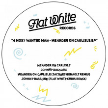 A Most Wanted Man - Meander On Carlisle (Flat White)