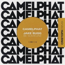 CamelPhat, Jake Bugg - Be Someone (Cristoph Remix) (RCA Records Label)