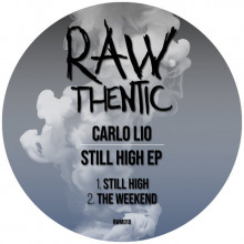 Carlo Lio - Still High EP (Rawthentic)