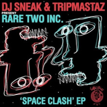 DJ Sneak, Tripmastaz, Rare Two Inc. - Space Clash EP (Cuttin' Headz)