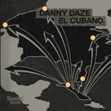 Danny Daze - El Cubano (Moustache)