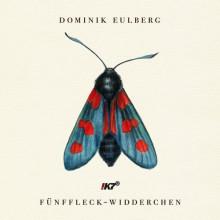 Dominik Eulberg - Fünffleck-Widderchen (!K7)