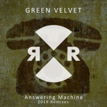 Green Velvet - Answering Machine 2019 Remixes (Relief)