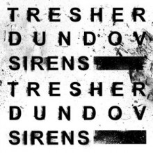 Gregor Tresher & Petar Dundov - Sirens (GTO)