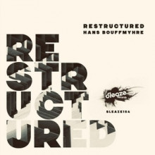 Hans Bouffmyhre - Restructured (Sleaze)