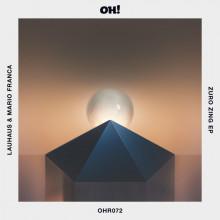 Lauhaus, Mario Franca - Zuro Zing EP (Oh! Records Stockholm)