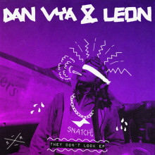 Leon (Italy), Dan Vya - They Don't Look EP (Snatch!)