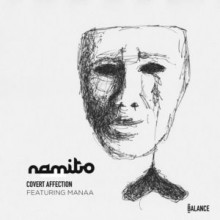 Namito - Covert Affection (feat. Manaa) (Balance Music)