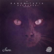 Ramon Tapia - Overdose EP (Suara)