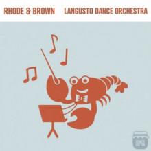Rhode & Brown - Langusto Dance Orchestra (Honey Butter)