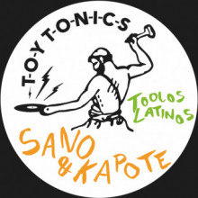 Sano & Kapote - Toolos Latinos (Toy Tonics)